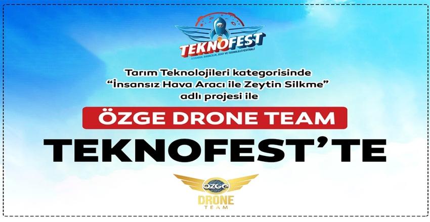 ÖZGE DRONE TEAM TEKNOFEST'TE....