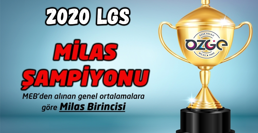 2020 LGS MİLAS BİRİNCİSİ