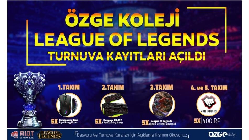 Özge Koleji League Of Legends Turnuvası Başvuru Formu